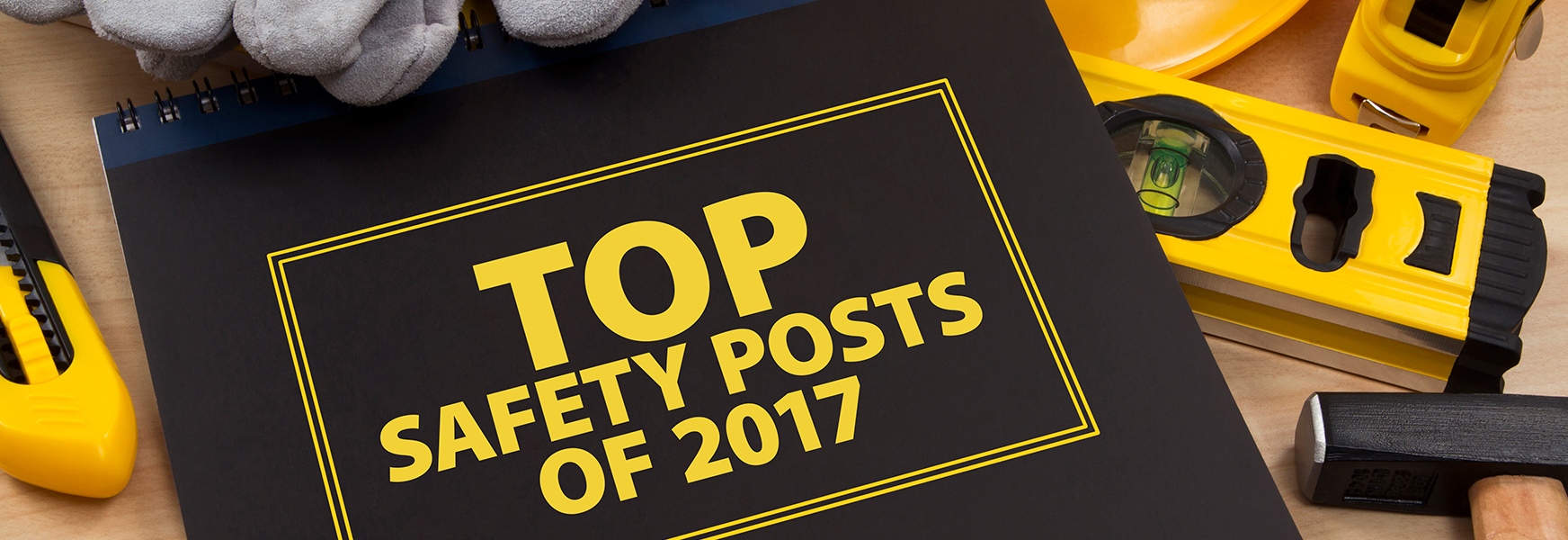 Top Safety Post of 2017