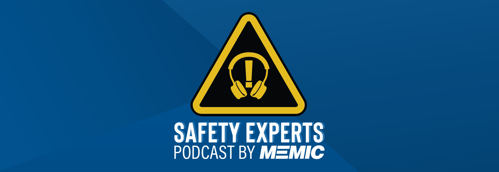 Safety Experts Podcast by MEMIC