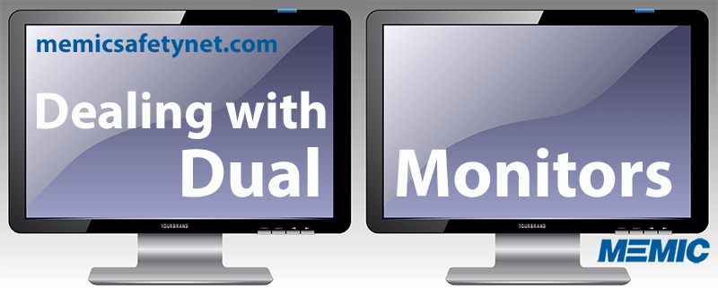 Dual monitors.